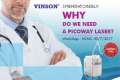 VINSON WORKSHOP: WHY DO WE NEED A PICOWAY LASER?